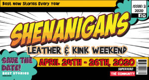 Shenanigans Leather & Kink Weekend 2020 @ Sawmill Camping Resort