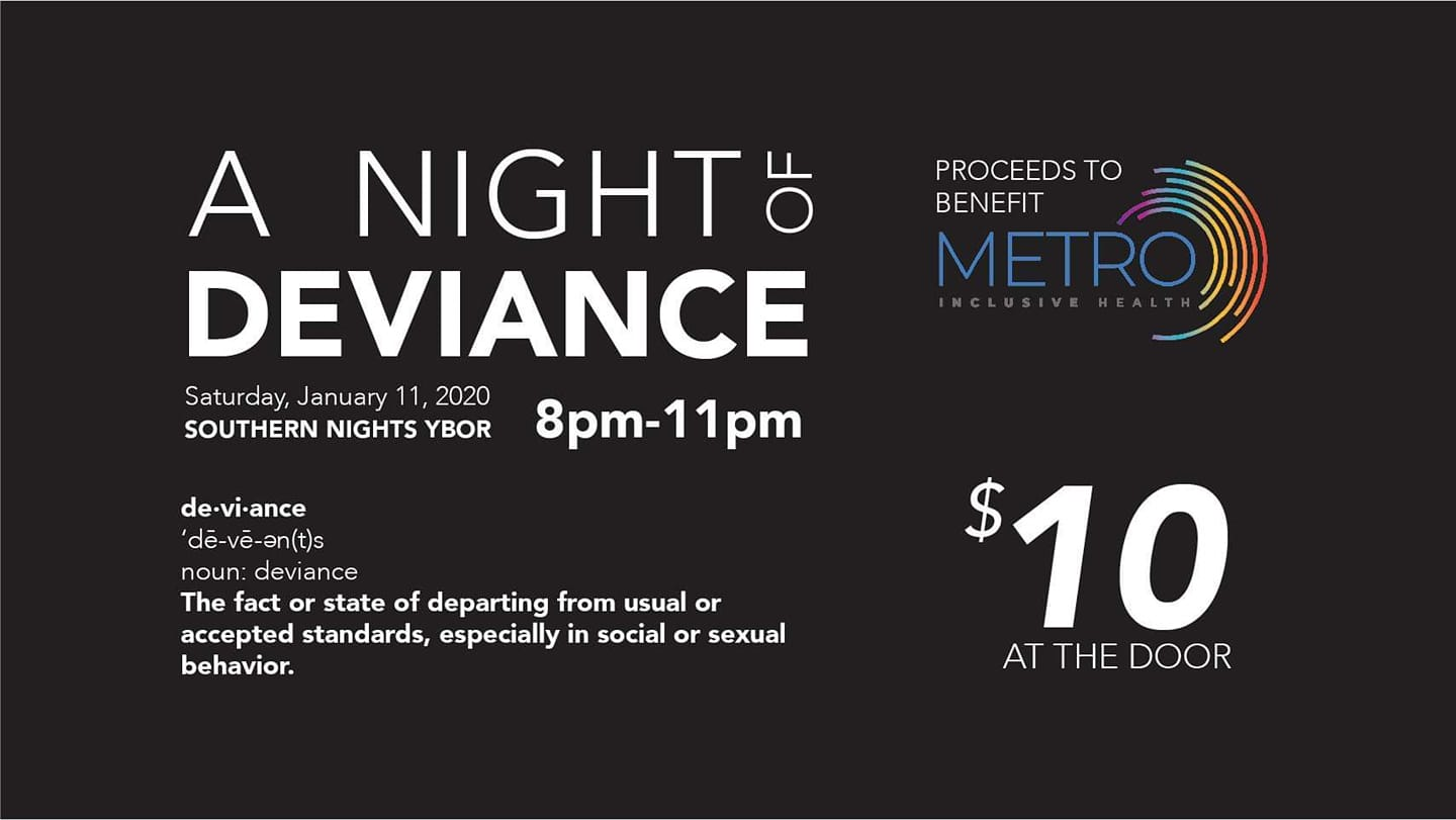 A Night of Deviance